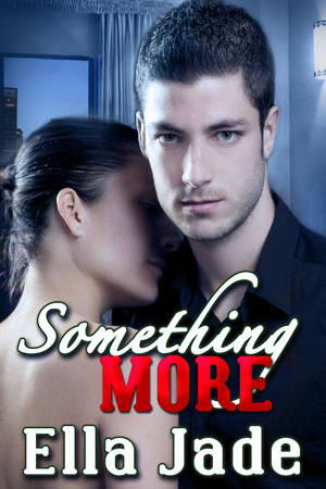Something More by Ella Jade